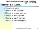 intercompany lease of property under capital sale type lease contd example 8 6 contd98