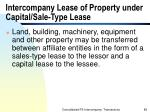 intercompany lease of property under capital sale type lease