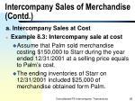 intercompany sales of merchandise contd