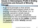 issues in intercompany profit in ending inventories and amount of minority interest