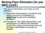 working paper elimination for year 2002 contd189