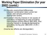 working paper elimination for year 2002 contd191