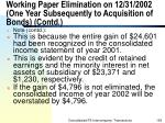 working paper elimination on 12 31 2002 one year subsequently to acquisition of bonds contd156