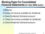 working paper for consolidated financial statements for year 2002 cont177