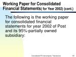 working paper for consolidated financial statements for year 2002 cont181