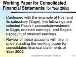 working paper for consolidated financial statements for year 2002