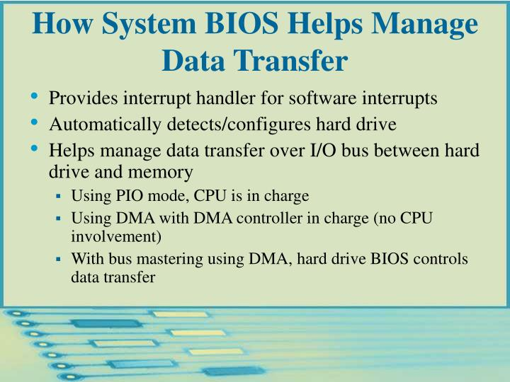 How System BIOS Helps Manage Data Transfer