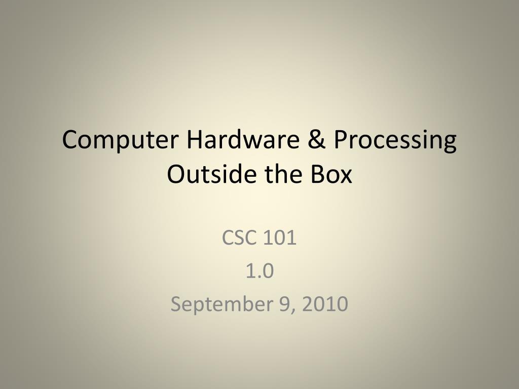 Computer Hardware & Processing