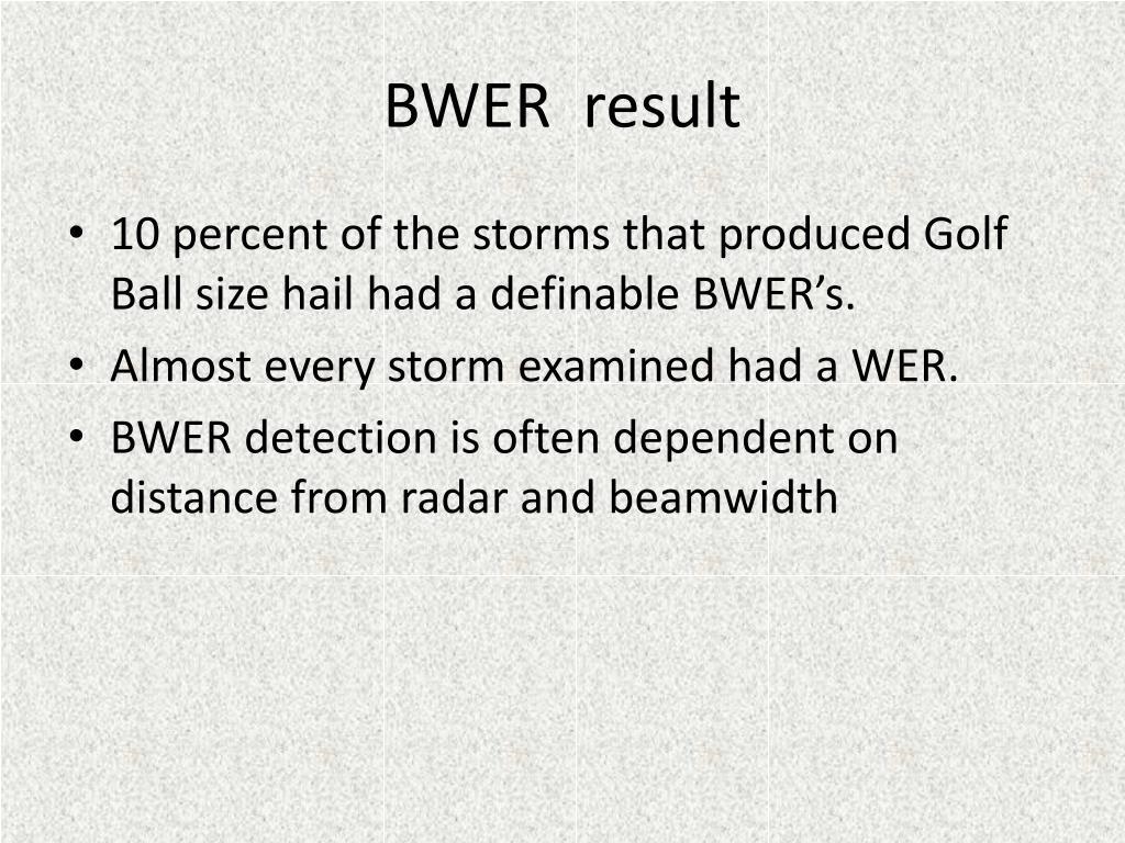 BWER  result