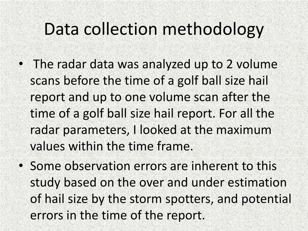 Data collection methodology