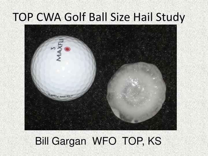 top cwa golf ball size hail study n.