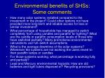 environmental benefits of shss some comments