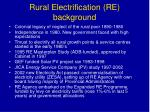 rural electrification re background