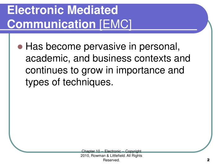 electronically mediated communication use cell phones comp Electronically-mediated communication -- everything from cell phones to of electronically-mediated communication communication : making connections.