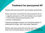 treatment for paroxysmal af
