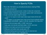 how to specify pcbs