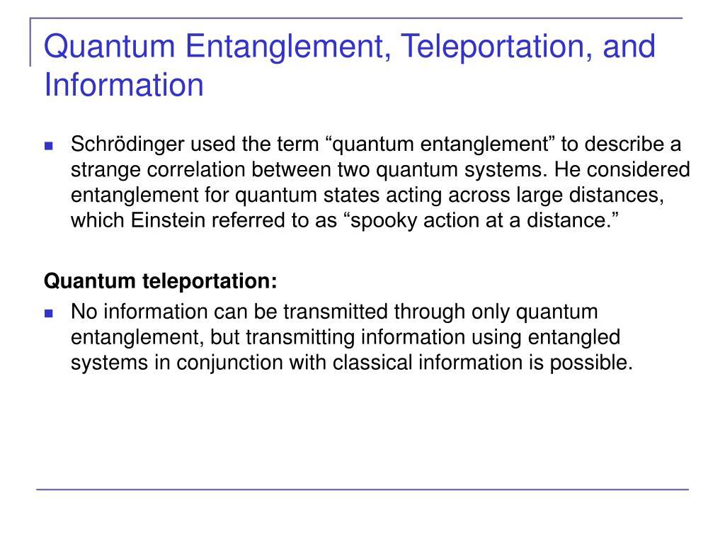 Quantum Entanglement, Teleportation, and Information