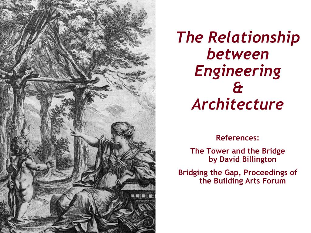 the relationship between engineering architecture l.