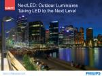 nextled outdoor luminaires taking led to the next level