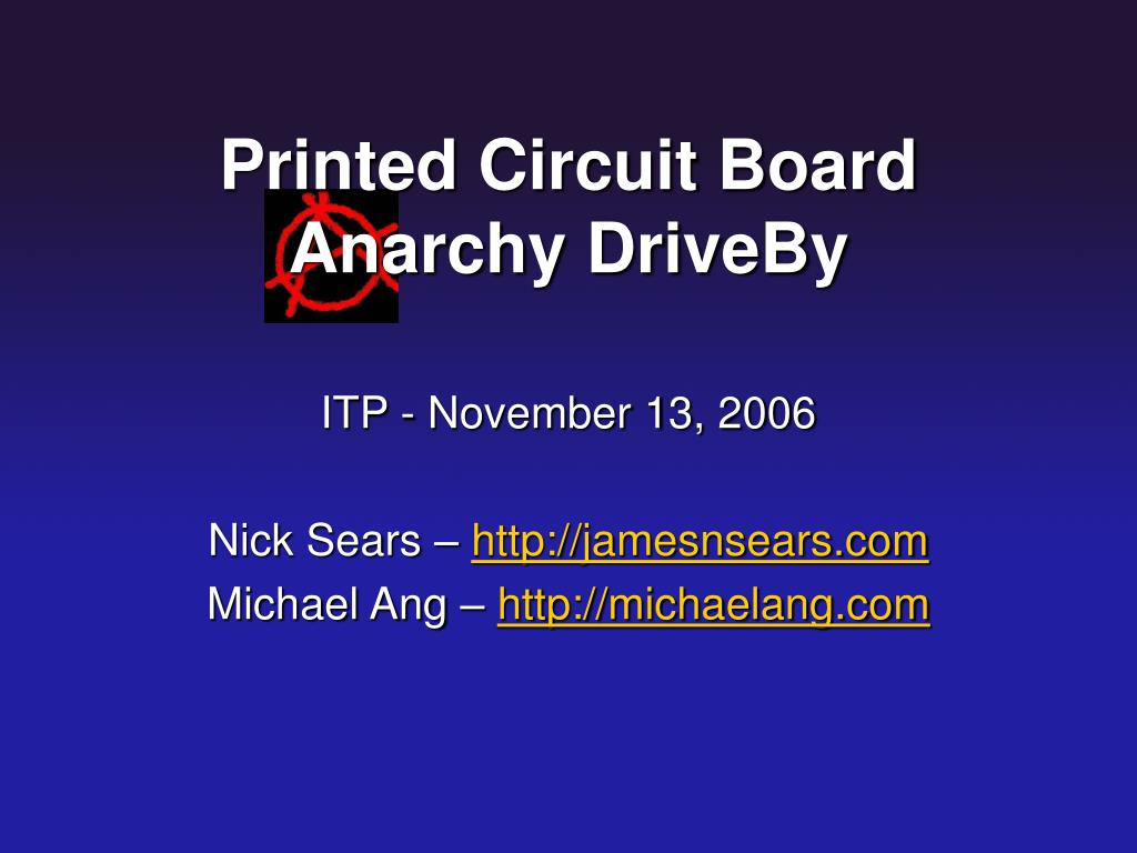 printed circuit board anarchy driveby l.