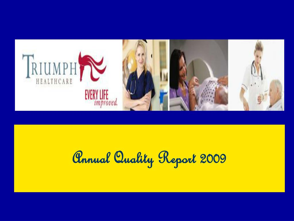 annual quality report 2009 l.
