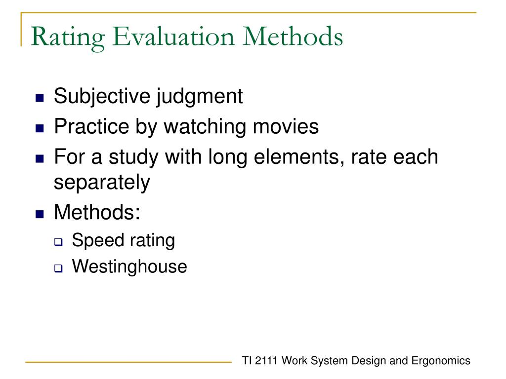 Rating Evaluation Methods