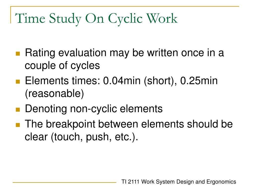 Time Study On Cyclic Work