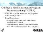 children s health insurance program reauthorization chipra