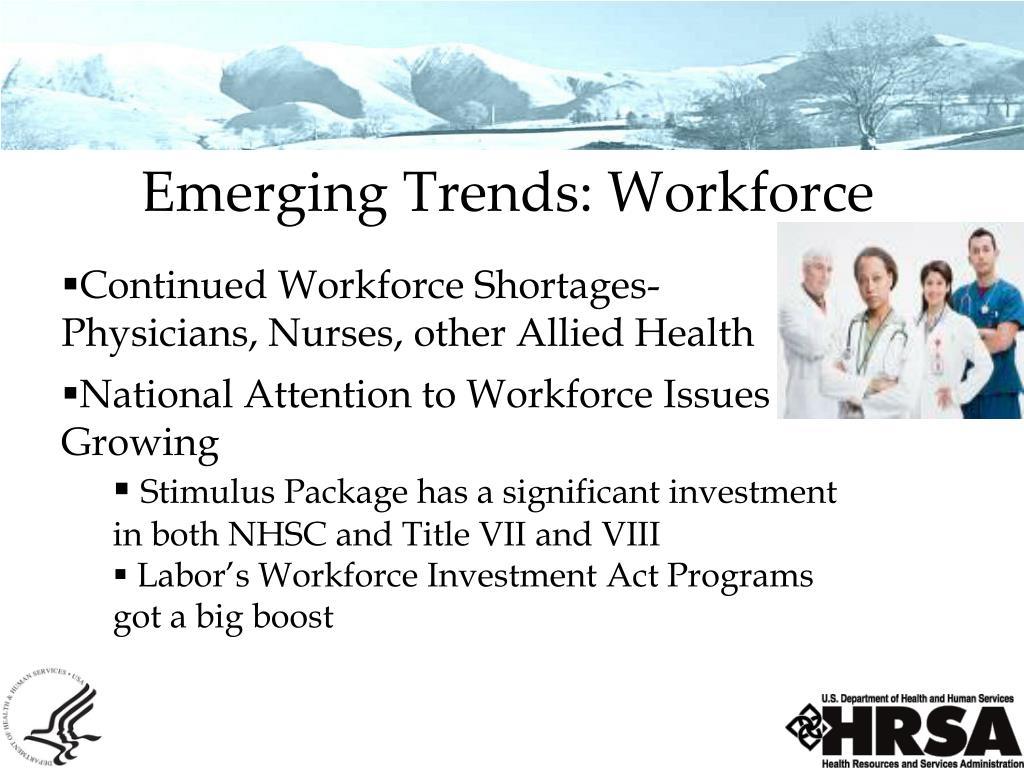 Emerging Trends: Workforce