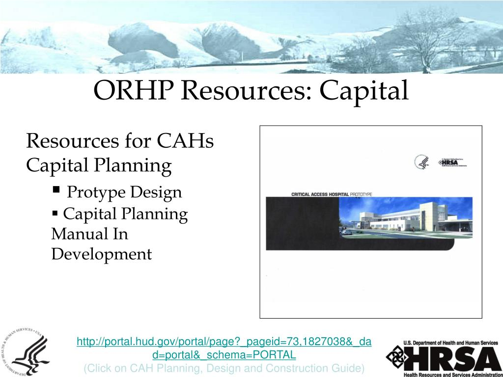 ORHP Resources: Capital