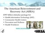 the american reinvestment and recovery act arra