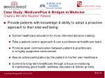 case study medicareplus bridges in medicine create a win win situation patients