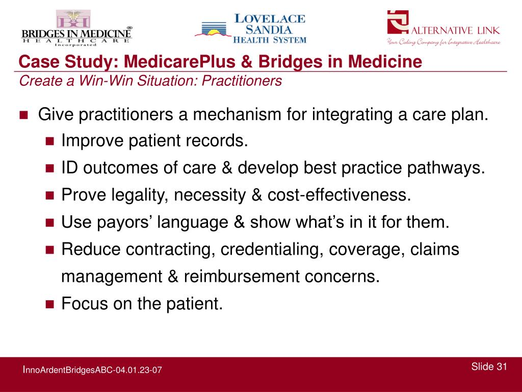 Give practitioners a mechanism for integrating a care plan.