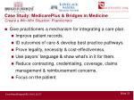 case study medicareplus bridges in medicine create a win win situation practitioners