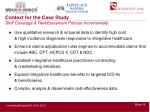 context for the case study shift coverage reimbursement policies incrementally