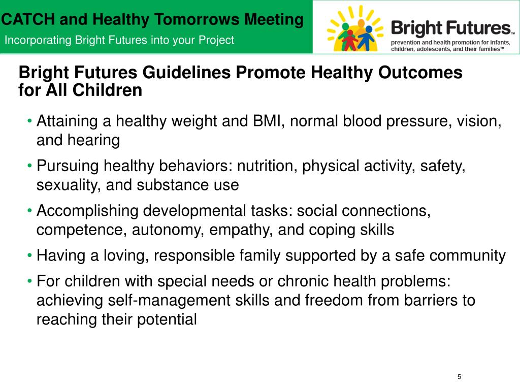 Bright Futures Guidelines Promote Healthy Outcomes for All Children