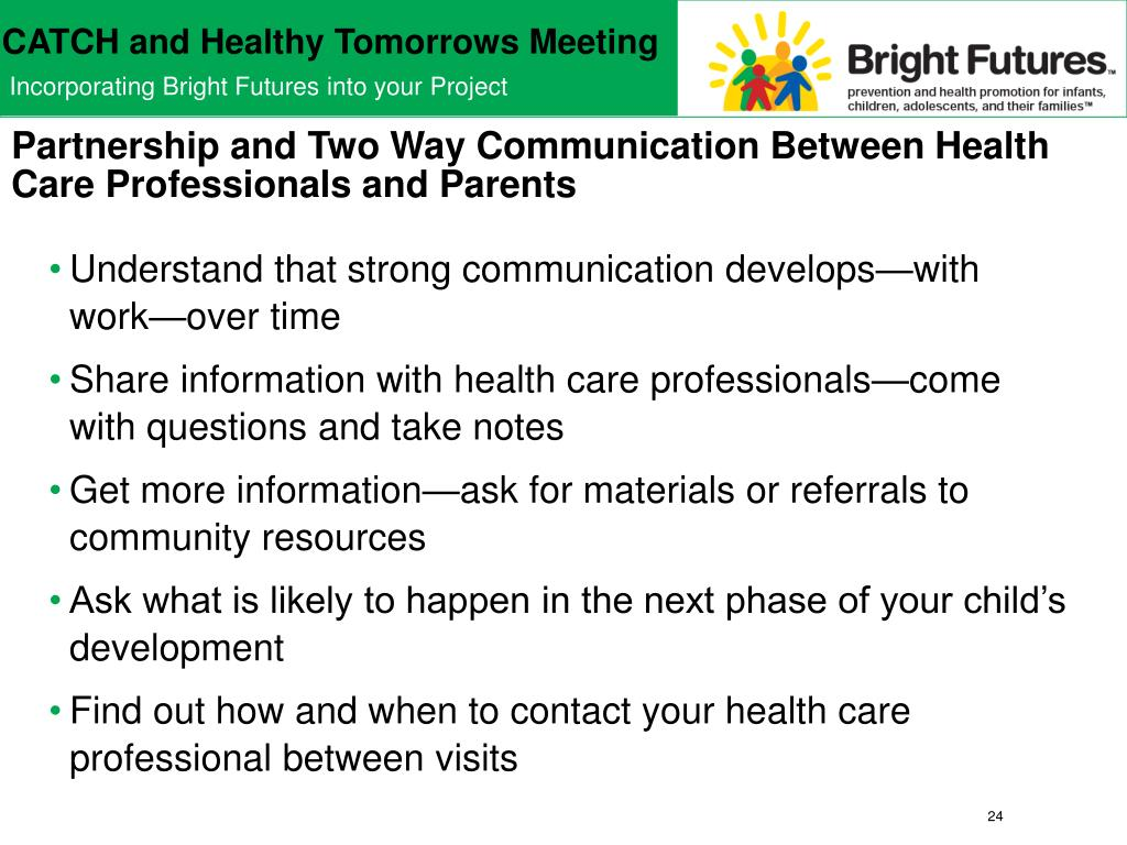 Partnership and Two Way Communication Between Health Care Professionals and Parents