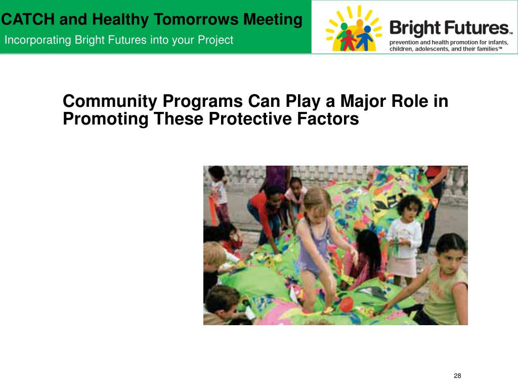 Community Programs Can Play a Major Role in Promoting These Protective Factors