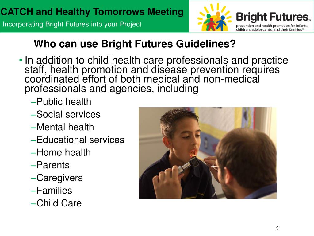 Who can use Bright Futures Guidelines?