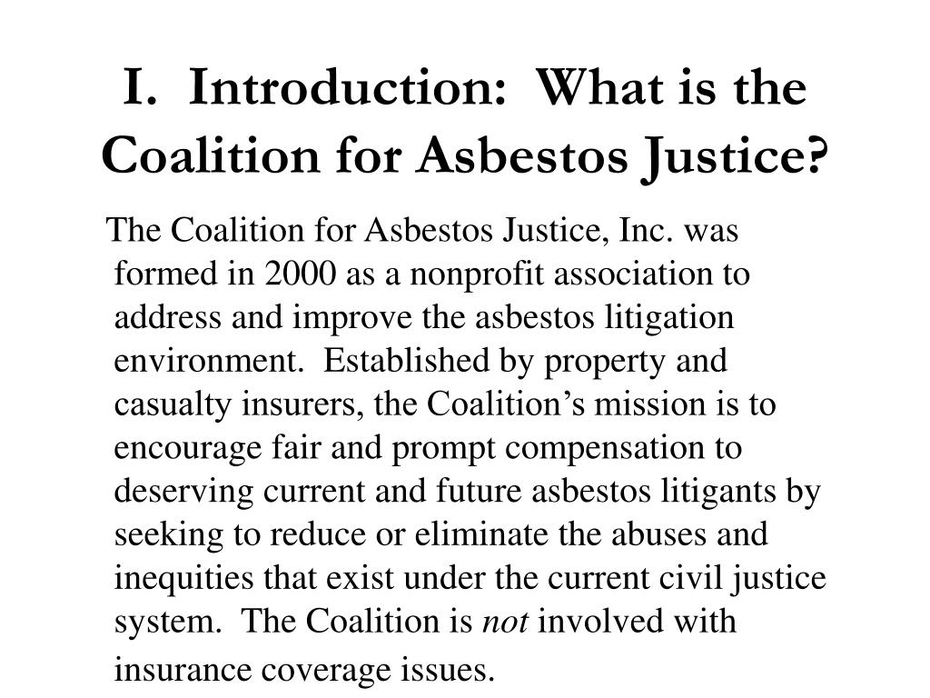 I.  Introduction:  What is the Coalition for Asbestos Justice?