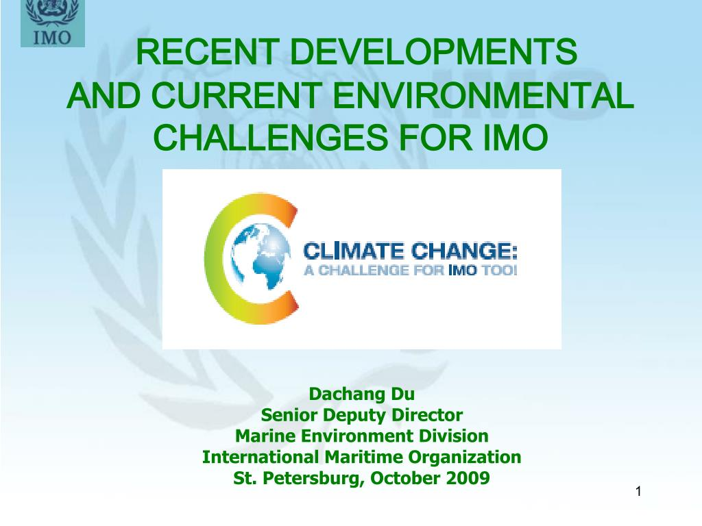 recent developments and current environmental challenges for imo l.