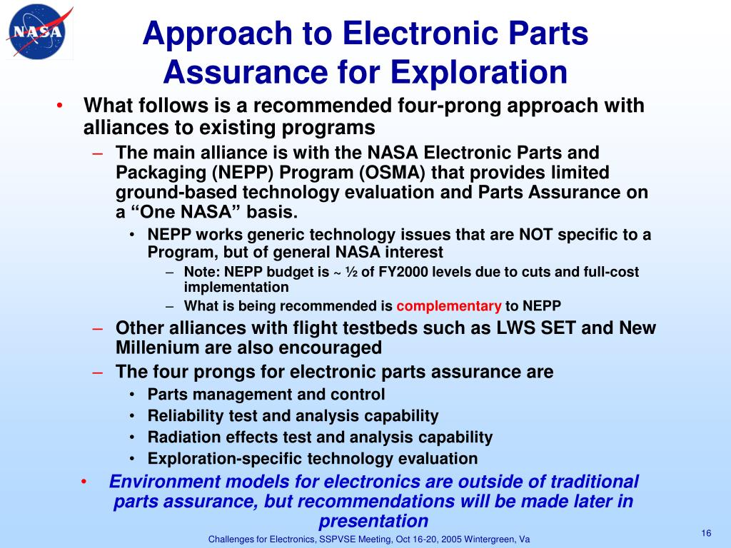 Approach to Electronic Parts Assurance for Exploration