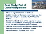 case study port of oakland expansion