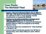 case study the mothball fleet