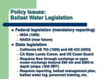policy issues ballast water legislation