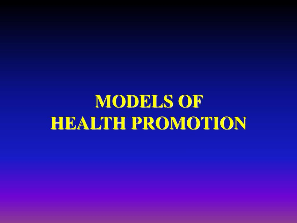 models of health promotion l.