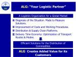 alg your logistic partner