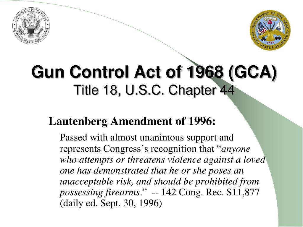 Gun Control Act of 1968 (GCA)