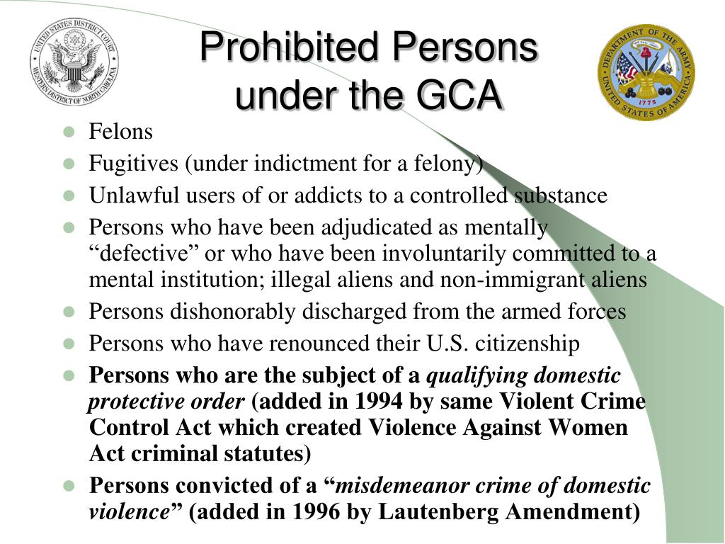 Prohibited Persons under the GCA