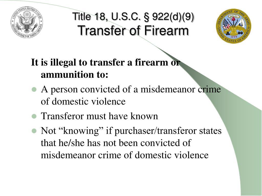 Title 18, U.S.C. § 922(d)(9)